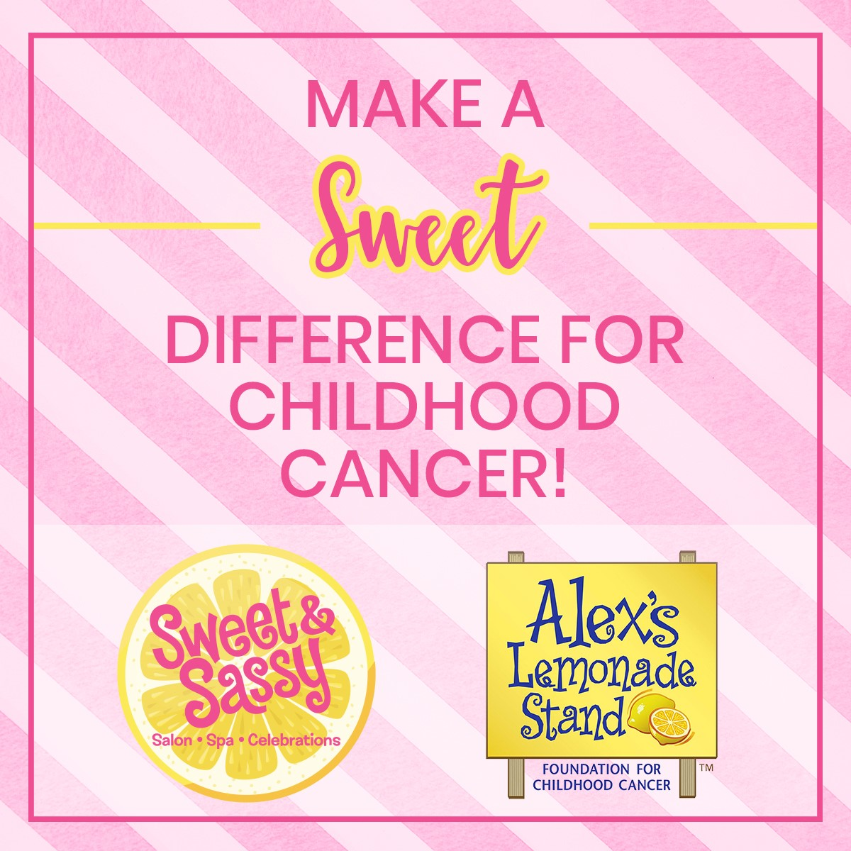 Sweet & Sassy's Pink Lemonade packages and partnership with Alex's Lemonade